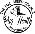 Pug Breed Council Pug Health Sub-committee