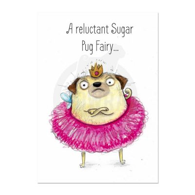 Reluctant Sugar Pug Fairy Christmas Card