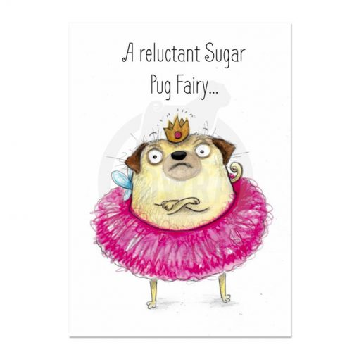 Reluctant Sugar Pug Fairy Christmas Card